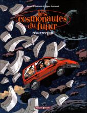 Les cosmonautes du futur -3- Résurrection