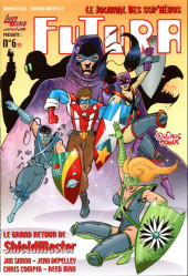 Futura (2e Série - Organic Comix) -6- Le grand retour de ShielMaster