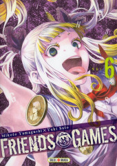 Friends Games -6- Tome 6