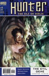 Hunter: The Age of Magic (2001) -10- The evil gene part three