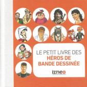 (DOC) Encyclopédies diverses - Le petit livre des héros de bande dessinée