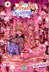 Lovely Fridays -8- Tome 8