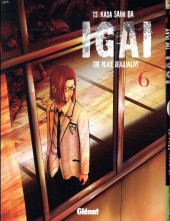 Igai : The Play Dead/Alive -6- Tome 6