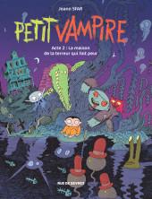 Petit vampire (Rue de Sèvres) -2- La maison de la terreur qui fait peur
