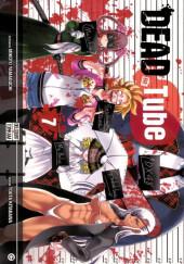 Dead Tube -7- Tome 7