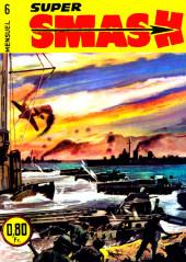 Smash super -6- Chasse à l'homme