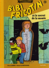 Bibi Fricotin (Hachette - la collection) -38- Bibi Fricotin et le secret de la momie