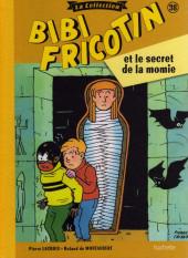 Bibi Fricotin (Hachette - la collection) -38- Bibi Fricotin et le secret de la momie