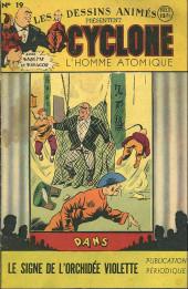 Cyclone, l'homme atomique -19- Le Signe de l'orchidée violette