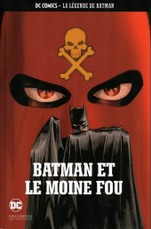 DC Comics - La légende de Batman -136- Batman et le moine fou