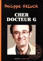 Le docteur G -3- Cher Docteur G