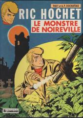 Ric Hochet -15a87- Le monstre de Noireville