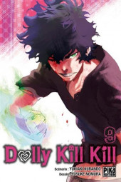 Dolly Kill Kill -9- Tome 9