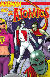 Madman and The Atomics - Tome INT1