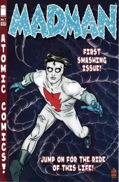 Madman Atomic Comics (2007) -1- Jumping Silent Cars That Sleep at Traffic Lights
