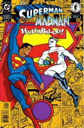 Superman/Madman: Hullabaloo (1997) -1- Man and Super-Madman!