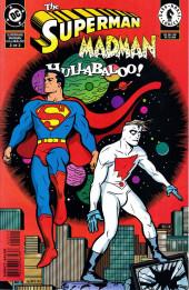 Superman/Madman: Hullabaloo (1997) -2- Hot Dang! Yin Yang!
