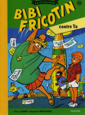 Bibi Fricotin (Hachette - la collection) -39- Bibi Fricotin contre Ya