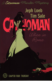 Catwoman: When in Rome (2004) -4- Thursday