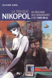 (AUT) Bilal - La trilogie Nikopol - Du réalisme aux imaginaires chez Enki Bilal