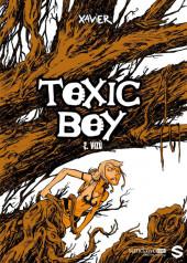 Toxic Boy -2- VIZÙ
