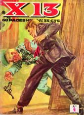 X-13 agent secret -1- X-13 démasque l'ennemi secret