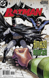 Batman Vol.1 (DC Comics - 1940) -637- Under The Hood, Part 3: Overnight Delivers