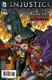 Injustice: Gods Among Us : Year Three (2014) -6- Raise The Demon