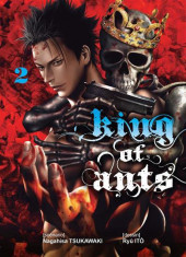 King of Ants -2- Tome 2