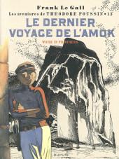 Théodore Poussin -13TL- Le dernier voyage de l'Amok