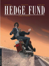 Hedge Fund -5- Mort au comptant