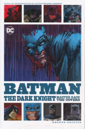 Dark Knight III: The Master Race (2016) -HS- The covers deluxe ed