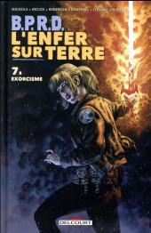 B.P.R.D. - L'Enfer sur Terre -7- Exorcisme