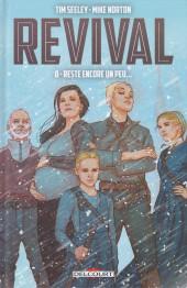Revival -8- Reste encore un peu...