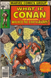 What If? vol.1 (Marvel comics - 1977) -13- What if Conan the babarian walked the earth today?