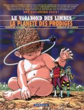 Le vagabond des Limbes -31- La planète des prodiges