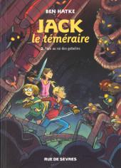 Jack le téméraire -2- Face au roi des gobelins