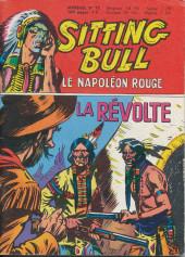 Sitting Bull, le Napoléon rouge -12- La révolte