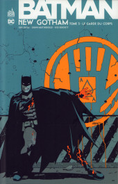 Batman : New Gotham -3- Le Garde du corps