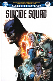 Suicide Squad Rebirth (DC Presse) -7- Suicide Squad - Justice League of America - Harley Quinn- Deathstroke