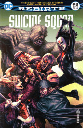 Suicide Squad Rebirth (DC Presse) -8- Suicide Squad - Justice League of America - Harley Quinn - Deathstroke