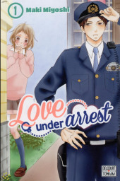 Love under arrest -1- Tome 1
