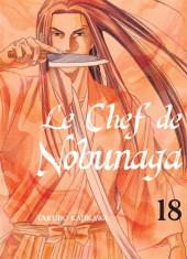 Le chef de Nobunaga -18- Tome 18