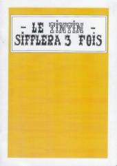 Tintin - Pastiches, parodies & pirates - Le Tintin sifflera 3 fois