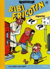 Bibi Fricotin (Hachette - la collection) -43- Bibi Fricotin Reporter