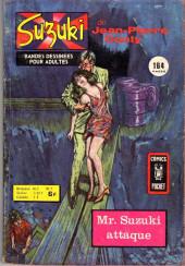Suzuki (1re série - Arédit) -7- Mr. Suzuki attaque
