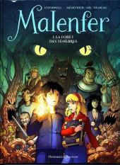 Malenfer -1- La Forêt des Ténèbres