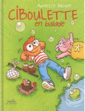Ciboulette -1- Ciboulette en Balade