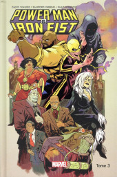 Power Man & Iron Fist -3- Tome 3
