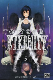 To Your Eternity -5- Tome 5